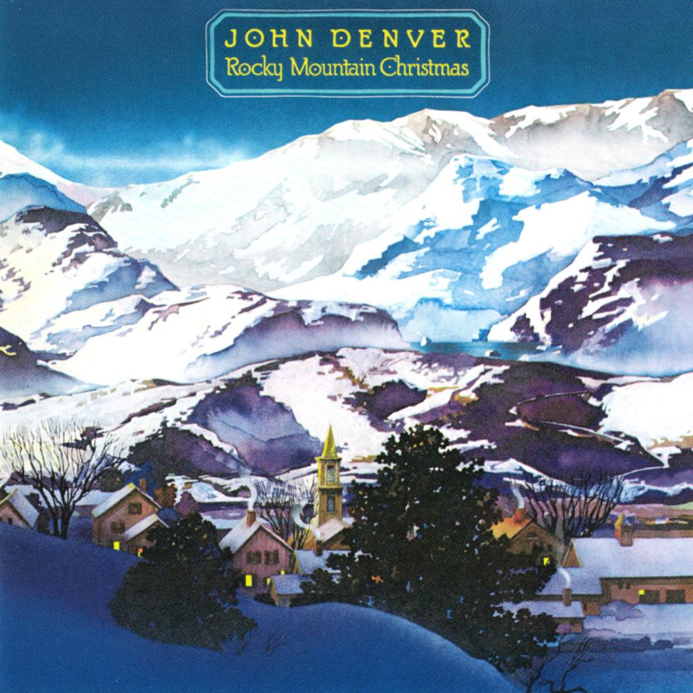 Aspenglow by John Denver, Rocky Mountain Christmas
