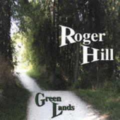 Green Lands By Roger Hill