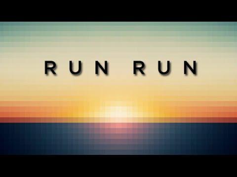 Run Run - The Rival