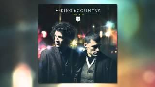 For KING&COUNTRY - Fix My Eyes - Run Wild, Live Free, Love Strong Album