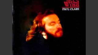PAUL CLARK....CHANGE IN THE WIND