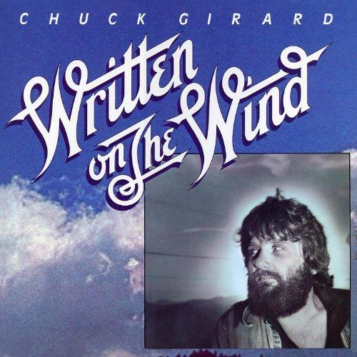 Chuck Girard - The Warrior - Written on the Wind album