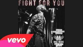 Mali Music - Fight For You (Audio)